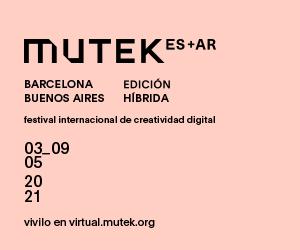 03_09 05 2021 MUTEK ES+AR Edición Híbrida